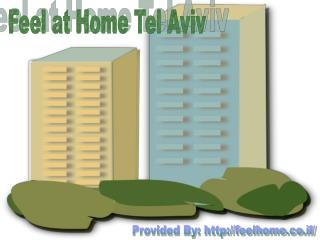 Vacation Rentals: Feel at Home Tel Aviv
