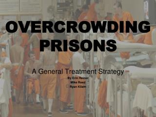 OVERCROWDING PRISONS