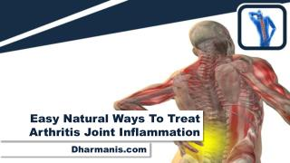 Easy Natural Ways To Treat Arthritis Joint Inflammation