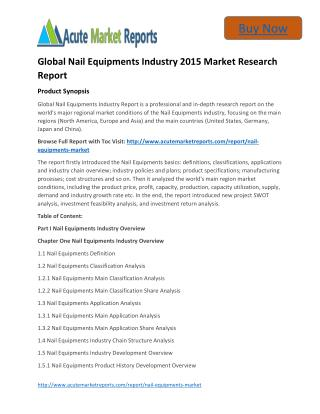 Global Nail Equipments - Industry Trends,Market Size, Segments, Growth Prospects: Acute Market Reports