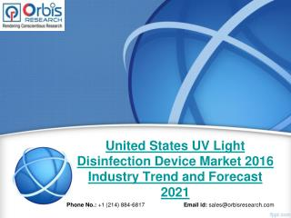 2016 United States UV Light Disinfection Device Market Trends Survey & Opportunities Report