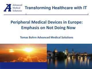 Peripheral Medical Devices in Europe:Emphasis on Not Doing Now