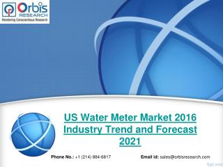 Water Meter  Market An Overview of Growth Factors and Future Prospects 2016 – 2021