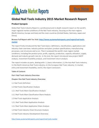 Global Nail Tools – Industry Survey,Market Size, Competitive Trends: Acute Market Reports