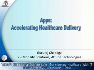 Apps-Accelerating Healthcare Delivery