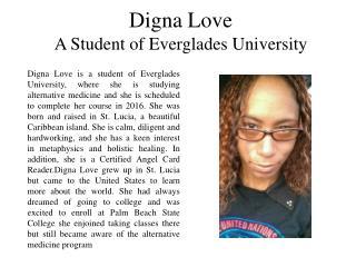 Digna Love - A Student of Everglades University