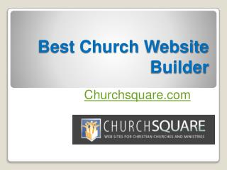 Best Professional Church Website Builder - Churchsquare.com