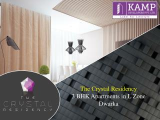 The Crystal Residency 3BHK Apartments in L Zone Dwarka