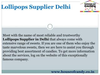 Lollipops Supplier Delhi