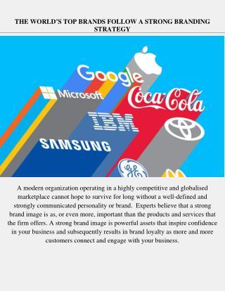 World's Top Brands Follow a Strong Branding Strategy