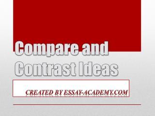 Compare and Contrast Essay Ideas