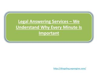Legal Answering Services – We Understand Why Every Minute Is Important