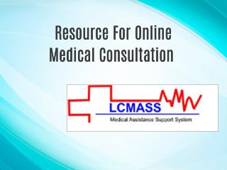 Resource For Online Medical Consultation