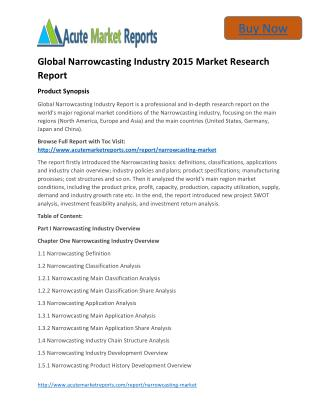 Global Narrowcasting Analysis,Competitive Strategies and Forecasts - Acute Market Reports