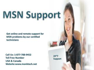 Call MSN support number 1-877-788-9452 to get instant technical support for MSN