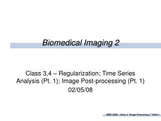 Biomedical Imaging 2