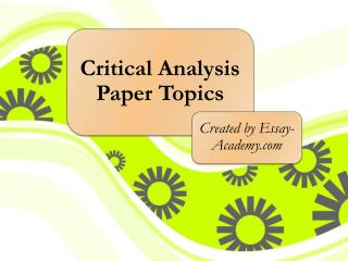 Critical Analysis Paper Topics