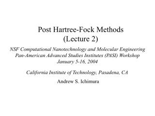 Post Hartree-Fock Methods Lecture 2