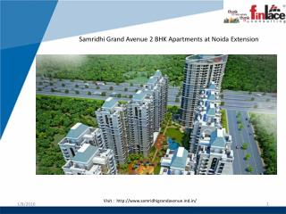 Samridhi Grand Avenue 2 BHK Luxurious Homes @  91 9560090070