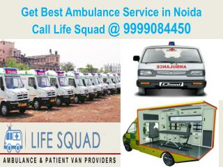 Get Best Ambulance Service in Noida