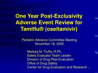 One Year Post-Exclusivity Adverse Event Review for Tamiflu  oseltamivir