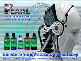Experience the amazing protection of Pearl Nano coatings