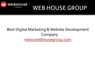 Web House Group - Web Based Business Solutions Provider Company