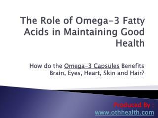 Omega 3 Fatty Acids Health Benefits