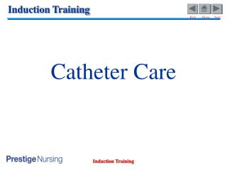 Catheter Care