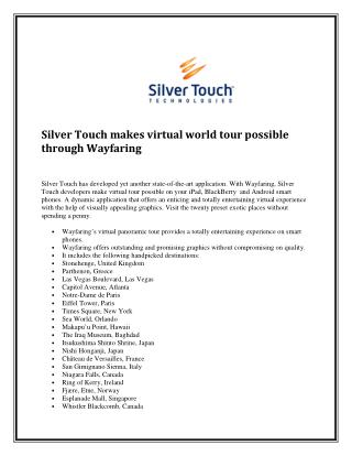Silver touch makes virtual world tour possible through wayfaring