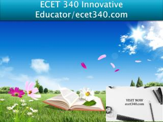 ECET 340 Innovative Educator/ecet340.com