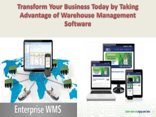 Transform your business today by taking advantage of warehouse management software