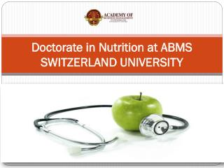 Doctorate in Nutrition at ABMS SWITZERLAND UNIVERSITY