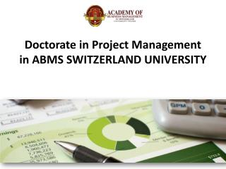 Doctorate in Project Management in ABMS SWITZERLAND UNIVERSITY