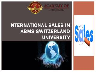 International sales in abms switzerland university