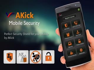 How To Use Akick Mobile Security Application