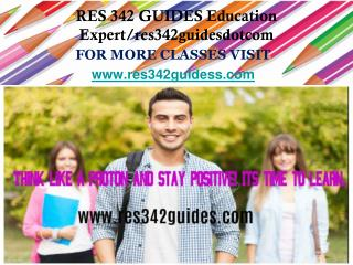 RES 342 GUIDES Education Expert/res342guidesdotcom