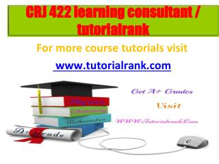 CRJ 422 learning consultant tutorialrank.com