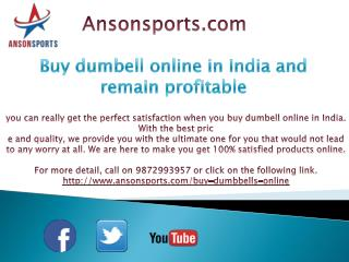 Buy dumbell online in India and remain profitable