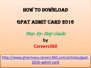Download GPAT Admit Card 2016 - Step by Step Guide