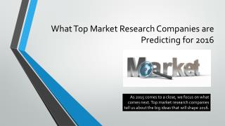 What Top Market Research Companies are Predicting for 2016