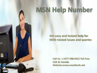 Get technical help Call MSN help 1-877-788-9452 number