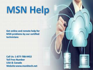Get technical help Call MSN help 1-877-788-9452 number