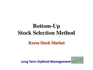 Bottom-Up  Stock Selection Method