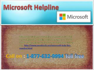 Microsoft Helpline @ 1-877-632-9994 Toll Free Number
