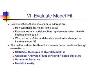 VI. Evaluate Model Fit