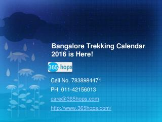 Bangalore Trekking Calendar 2016 is Here!
