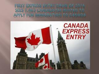 First Express Entry Draw of 2016 Sees 1,463 Candidates Invited to Apply for Immigration to Canada