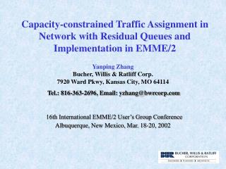 Capacity-constrained Traffic Assignment in Network with Residual Queues and Implementation in EMME