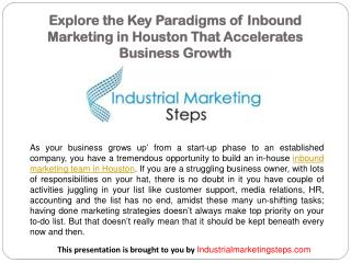 Explore the Key Paradigms of Inbound Marketing in Houston That Accelerates Business Growth